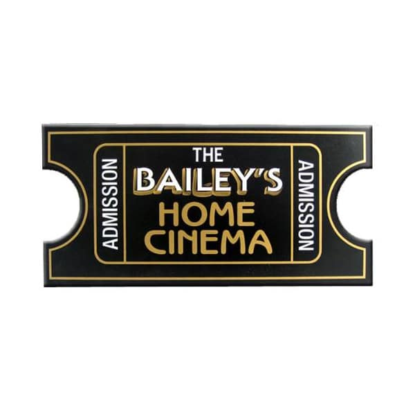 Custom Home Cinema Movie Ticket Sign