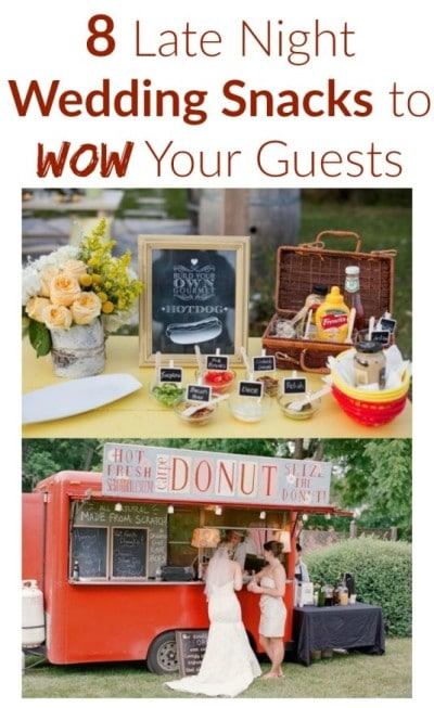 late night wedding snacks to wow your guests