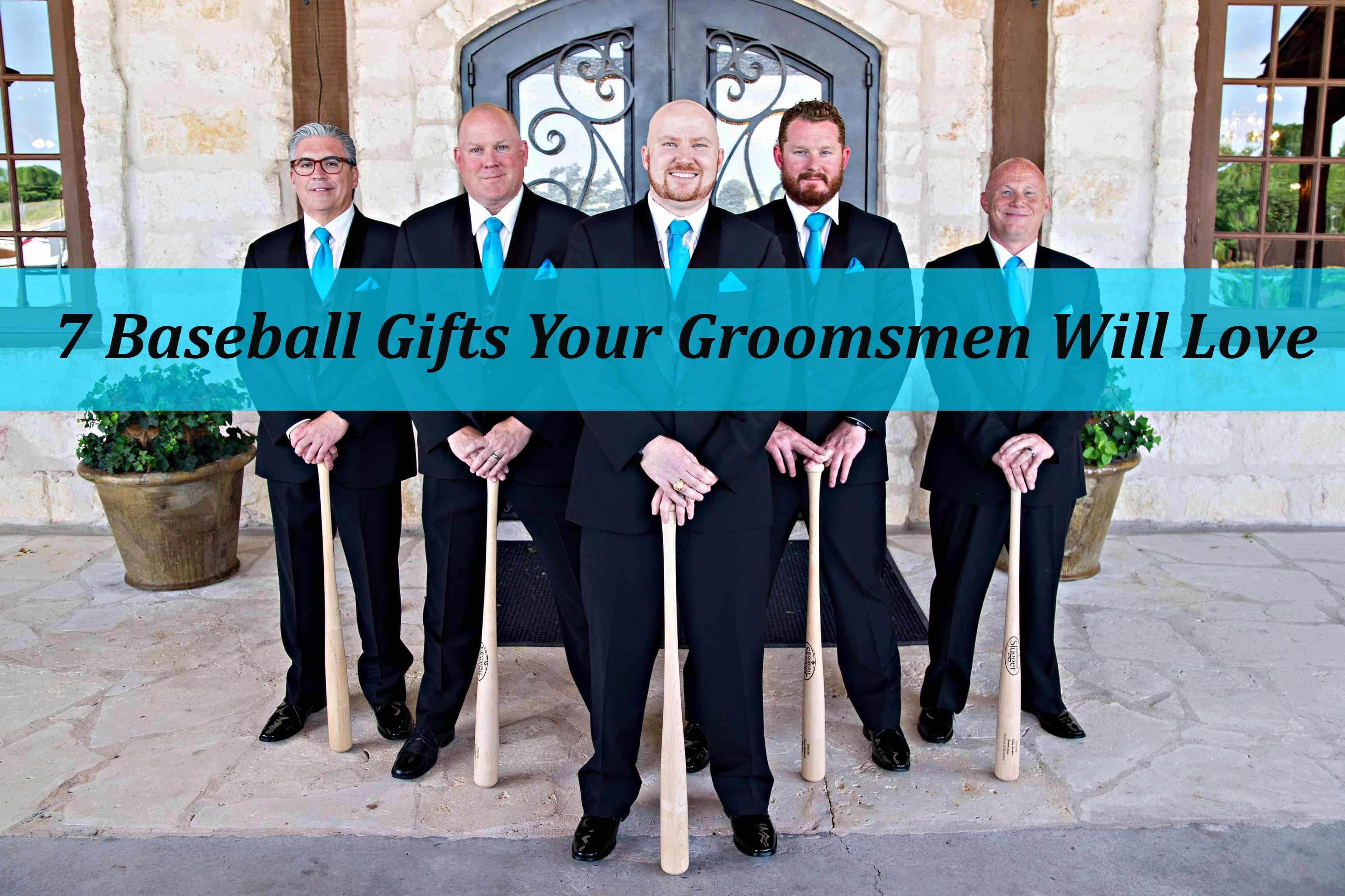 7 Baseball Gifts Your Groomsmen Will Love