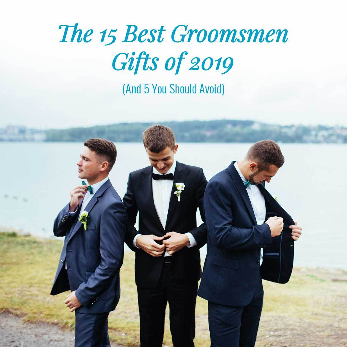 Groomsmen in suits gathering to enjoy some of the best groomsmen gifts of 2019