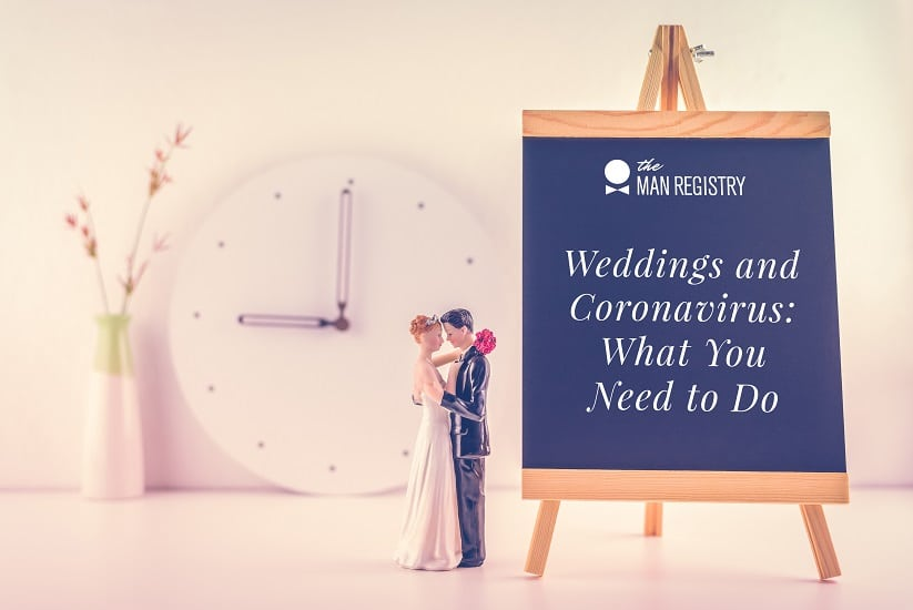 Weddings and Coronavirus: What You Need to Do