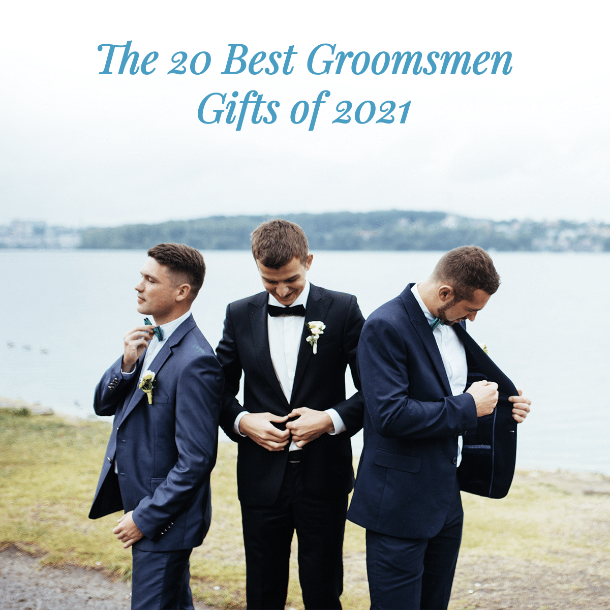 The 20 Best Groomsmen Gifts Of 2021 The Man Registry
