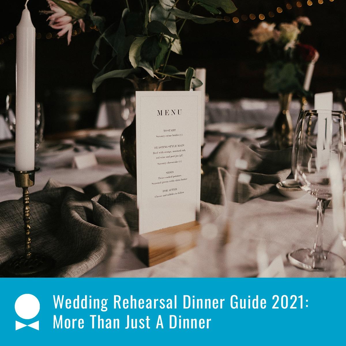 wedding rehearsal dinner guide